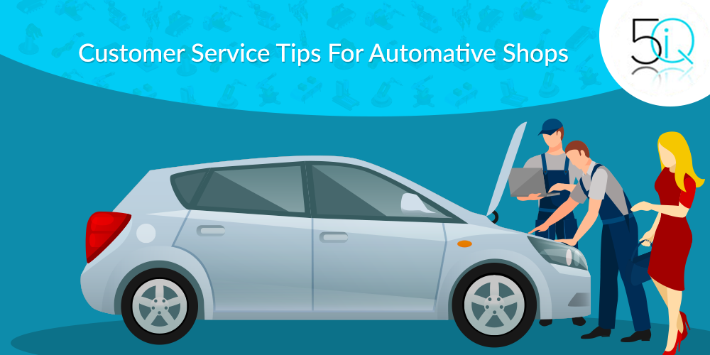 customer service tips for auto shops