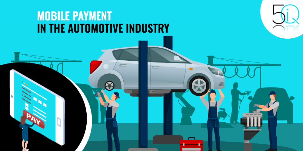 Mobile Payments in the Automotive Industry
