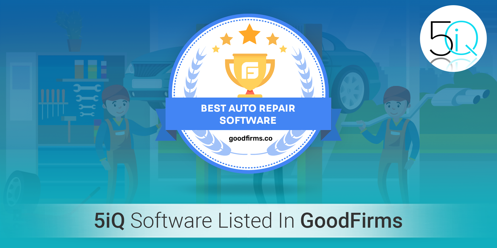 5iQ Software Listed In GoodFirms