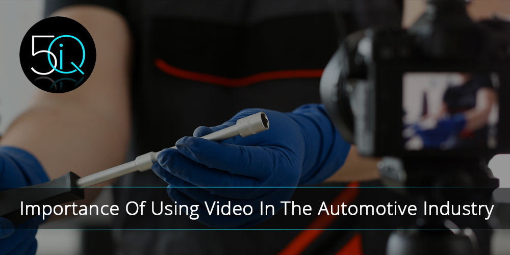 Video Importance in the automotive industry