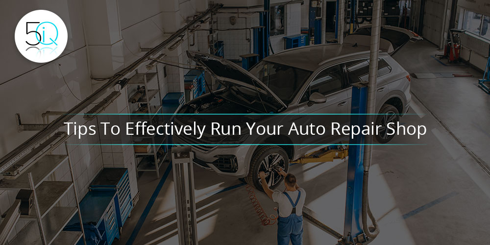 How To Manage An Auto Repair Shop