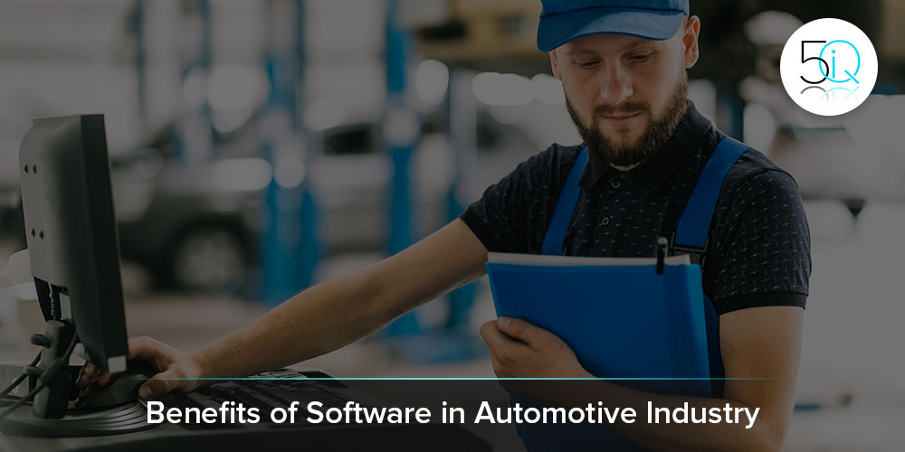 Benefits of Software in Automotive Industry